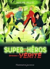 Maxime Gillio - Super-héros Tome 3 : Combat.