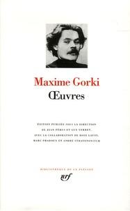 Maxime Gorki - Oeuvres.