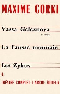 Maxime Gorki - THEATRE COMPLET. - Tome 4.