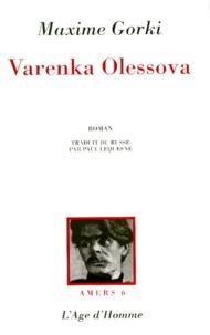 Maxime Gorki - Varenka Olessova.