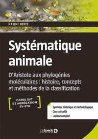 Maxime Hervé - Systématique animale - D'Aristote aux phylogénies moléculaires : histoire concepts et méthodes de la classification.