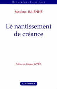 Maxime Julienne - Le nantissement de créance.
