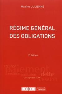 Régime général des obligations - Maxime Julienne |