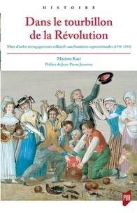 Dans le tourbillon de la Révolution - Mots dordre et engagements collectifs aux frontières septentrionales (1791-1793).pdf