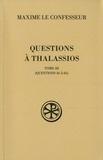 Maxime le Confesseur - Questions à Thalassios - Tome 3 (questions 56 à 65).