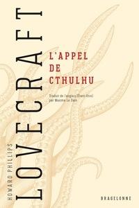 Maxime le Dain et H.P. Lovecraft - L'Appel de Cthulhu.