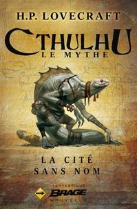 Maxime le Dain et H.P. Lovecraft - La Cité sans nom.