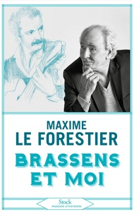 Maxime Le Forestier - Brassens et moi.