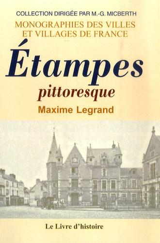 Maxime Legrand - Histoire d'Etampes.