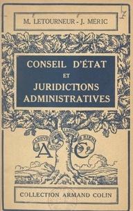 Maxime Letourneur et Jean-Jacques Méric - Conseil d'État et juridictions administratives.