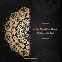 Maxime Li Ham Devis - In the Mandala's Heart.