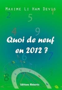 Maxime Li Ham Devis - Quoi de neuf en 2012 ?.