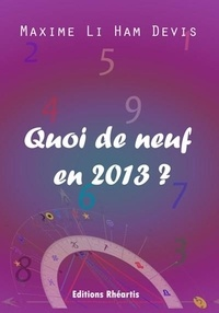 Maxime Li Ham Devis - Quoi de neuf en 2013 ?.