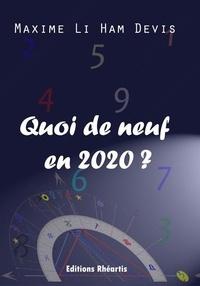 Maxime Li Ham Devis - Quoi de neuf en 2020 ?.