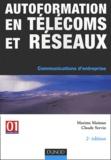Maxime Maiman et Claude Servin - Autoformation en télécoms et réseaux - Communications d'entreprise.