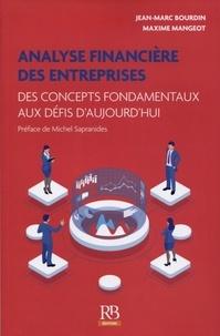 Maxime Mangeot et Jean-Marc Bourdin - Analyse financière normative des entreprises.
