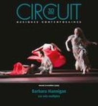 Maxime McKinley et Sylvia L'Écuyer - Circuit  : Circuit. Vol. 30 No. 3,  2020 - Barbara Hannigan.