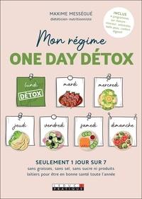 Maxime Mességué - Mon régime One day détox.