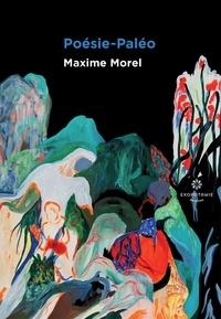 Maxime Morel - Poésie-Paléo.