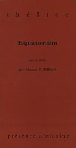 Maxime N'Débéka - Equatorium.