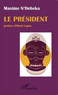 Maxime N'Débéka - Le président.