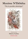 Maxime N'Débéka - Toi, le possible chimérique.