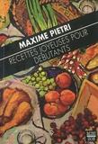 Maxime Pietri - Recettes joyeuses pour débutants.