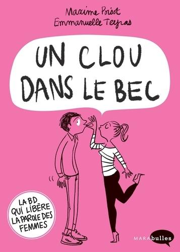 Maxime Poisot et Emmanuelle Teyras - Un clou dans le bec.