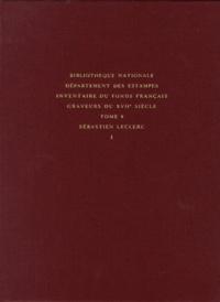 Graveurs du XVIIe siècle - Pack en 2 volumes Tomes 8 et 9, Sébastien Leclerc.pdf