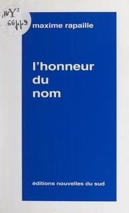 Maxime Rapaille - L'honneur du nom.