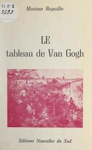 Maxime Rapaille - Le tableau de Van Gogh.