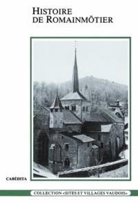 Maxime Reymond - Histoire de Romainmôtier.