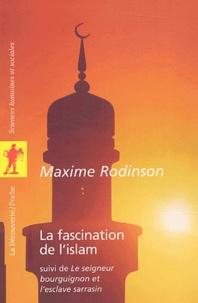 La fascination de lislam suivi de Le seigneur bourguignon et lesclave sarrasin.pdf
