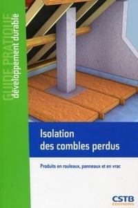 Maxime Roger - Isolation des combles perdus - Produits en rouleaux, panneaux en vrac.