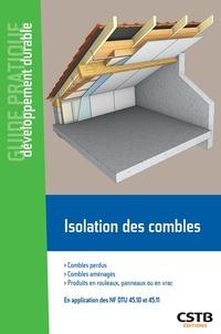 Maxime Roger et El Hafiane Cherkaoui - Isolation des combles - Produits en rouleaux, en panneaux ou en vrac.