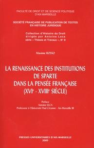 Maxime Rosso - La renaissance des institutions de Sparte dans la pensée française (XVIe-XVIIIe siècle).