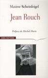 Maxime Scheinfeigel - Jean Rouch.