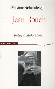 Maxime Scheinfeigel - Jean Rouch.
