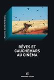 Maxime Scheinfeigel - Rêves et cauchemars au cinéma.