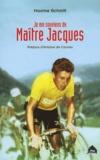 Maxime Schmitt - Je me souviens de Maître Jacques.