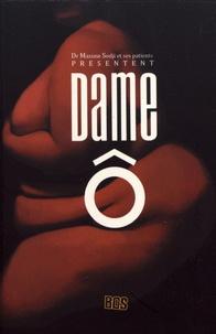 Maxime Sodji - Dame Ô - Ou Dame obésité.