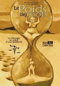 Le Poids Des Mots - La chirurgie au coeur dune épidémie.pdf