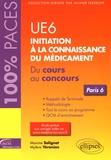Maxime Solignat et Mylène Yéranian - UE6 Initiation à la connaissance du médicament - Du cours au concours Paris 6.