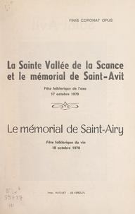 Maxime Souplet - La sainte vallée de la Scance et le mémorial de Saint-Avit - Fête folklorique de l'eau, 17 octobre 1970. Suivi de Le mémorial de Saint-Airy, fête folklorique du vin, 18 octobre 1970.