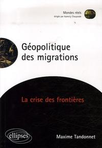Maxime Tandonnet - Géopolitique des migrations - La crise des frontières.