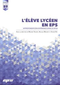 Maxime Travert et Nicolas Mascret - L'élève lycéen en EPS - Approfondir son expérience dans 23 APSA.
