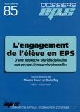 Maxime Travert et Olivier Rey - L'engagement de l'élève en EPS - D'une approche pluridisciplinaire aux perspectives professionnelles.