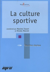 Maxime Travert et Nicolas Mascret - La culture sportive.