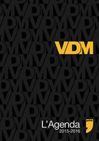 Maxime Valette et Guillaume Passaglia - L'agenda VDM 2015-2016.