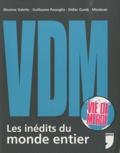 Maxime Valette et Guillaume Passaglia - VDM - Les inédits du monde entier.